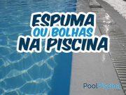 Espuma na piscina