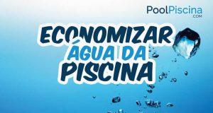 Economizar água da piscina