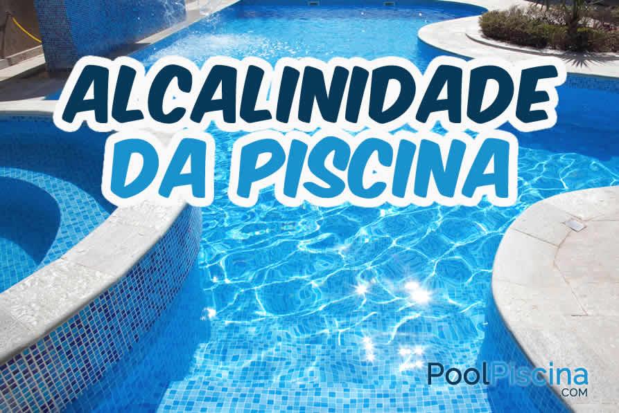 A import ncia do controle da alcalinidade da piscina - Irritazione da cloro piscina ...