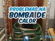 Problemas com bomba de calor