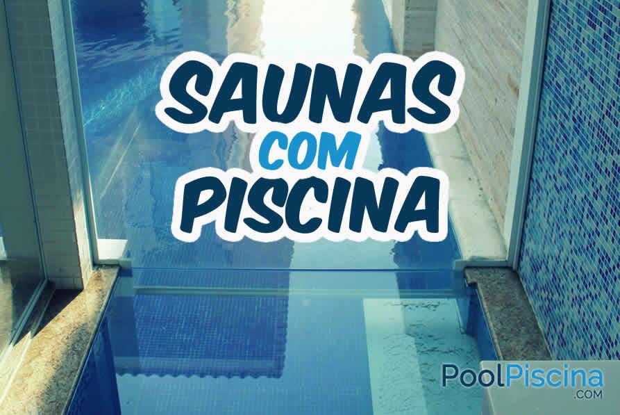 Saunas Com Piscina
