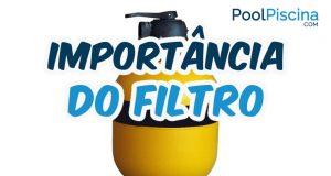 Importância do filtro
