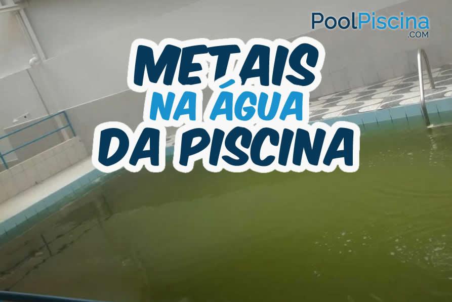 Metais na água da piscina
