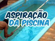Aspiração da piscina