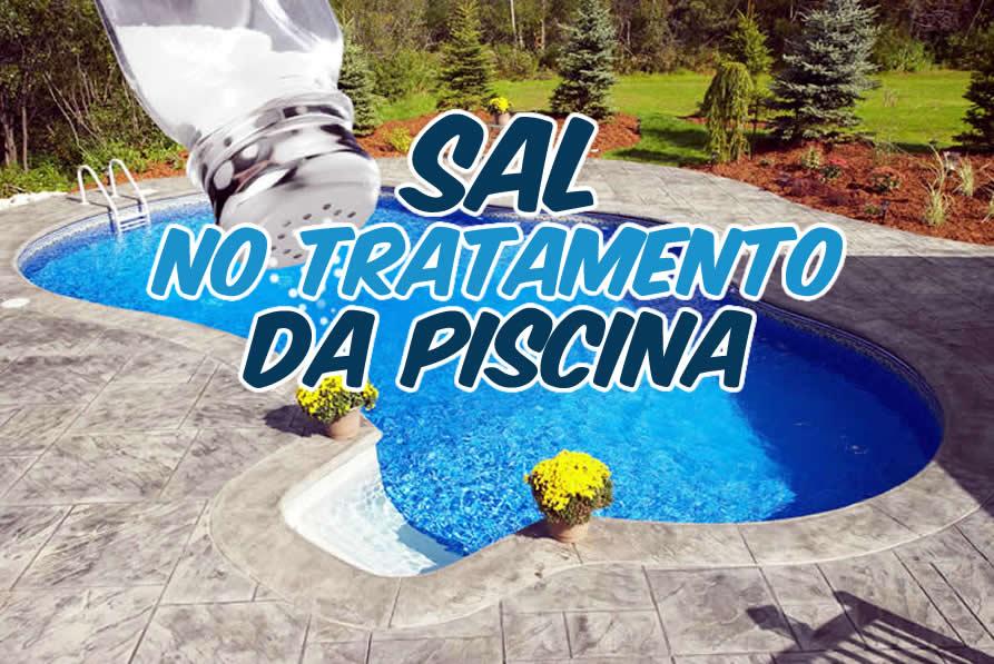 Tratamento de piscinas com sal como funciona os for Piscina de sal