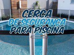 Cerca de segurança para piscinas